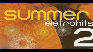 Summer Eletro Hits 2 -  CD Completo
