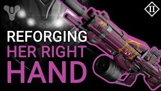 Destiny: Reforging Her Right Hand Queen