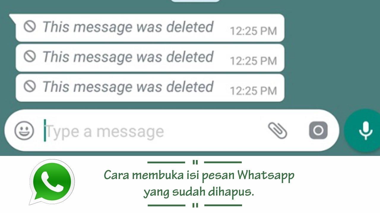 Inilah Cara Men Ahui Isi Pesan WhatsApp Yang Sudah Dihapus Oleh Teman