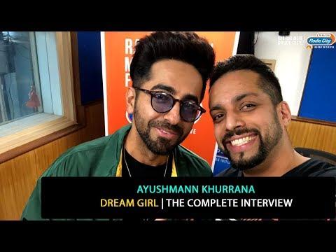Ayushmann Khurrana | Dream Girl | The Complete Interview Mp3