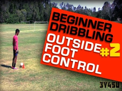 Beginner Dribbling #2| Outside Foot Control