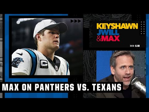 Max reacts to Panthers vs. Texans: Why Sam Darnold stands out & Davis Mills didn't look bad | KJM