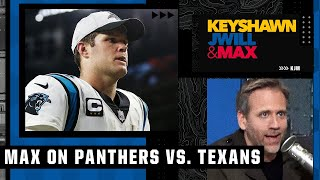 Max reacts to Panthers vs. Texans: Why Sam Darnold stands out \u0026 Davis Mills didn't look bad | KJM
