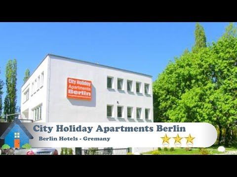City Holiday Apartments Berlin - Berlin Hotels, Germany