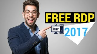 Get Free RDP | Free Vps 2017 [No Credit Card Required]