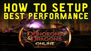 How To Setup Best Performance in Dungeons & Dragons Online