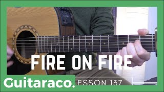 Fire on Fire - Sam Smith // Guitar Lesson and Playthrough!