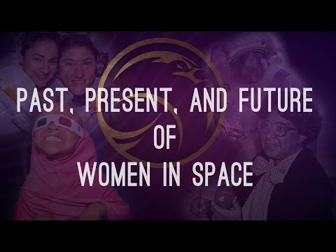 Past, Present, and Future of Women in Space