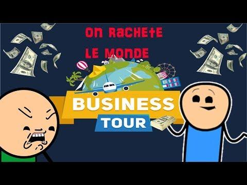 On Rachète Le Monde !! - Business tour