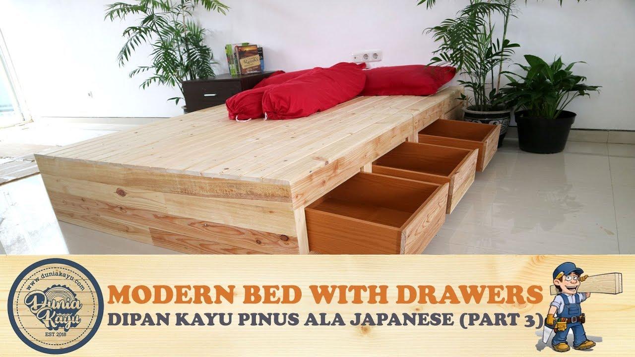 Tempat Tidur Modern Desain Baru Ala Jepang Dg Kotak Tempat Barang Diy Bed With Drawers Part 3 Youtube Cara membuat tempat tidur laci