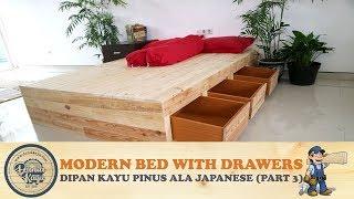 Tempat Tidur Modern Desain Baru Ala Jepang dg Kotak Tempat Barang   DIY Bed with Drawers (Part 3)