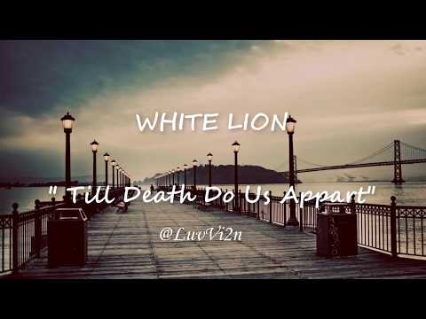 Best Slow Rock Love Song Lyrics Video | White Lion - Till Death Do Us Appart