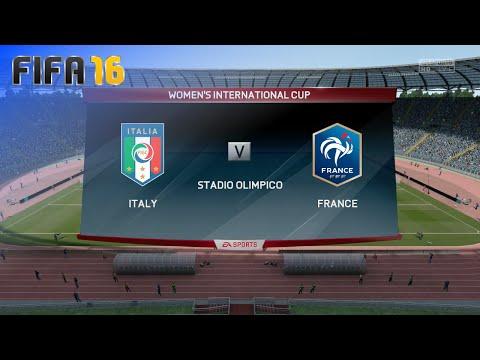 FIFA 16 - Italy Women's Team vs. France Women's Team (Women's Int'l Cup - Match #8)