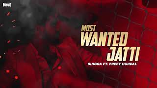 Most Wanted Jatti Singga Free MP3 Song Download 320 Kbps