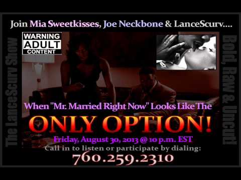 "When Mr ""Married Right Now"" Looks Like The Only Option! - The LanceScurv Show"