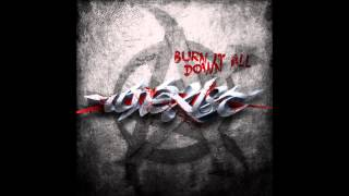 Unexist ft. Satronica - Burn It All Down