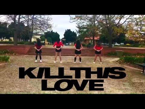 [SULIT SQUAD MELBOURNE] BLACKPINK - 'KILL THIS LOVE' DANCE COVER CONTEST With Kia