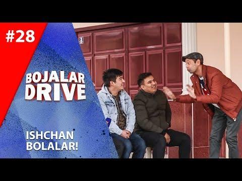 Bojalar Drive 28-son  Ishchan bolalar!