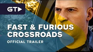 Fast & Furious Crossroads Reveal Trailer | The Game Awards 2019