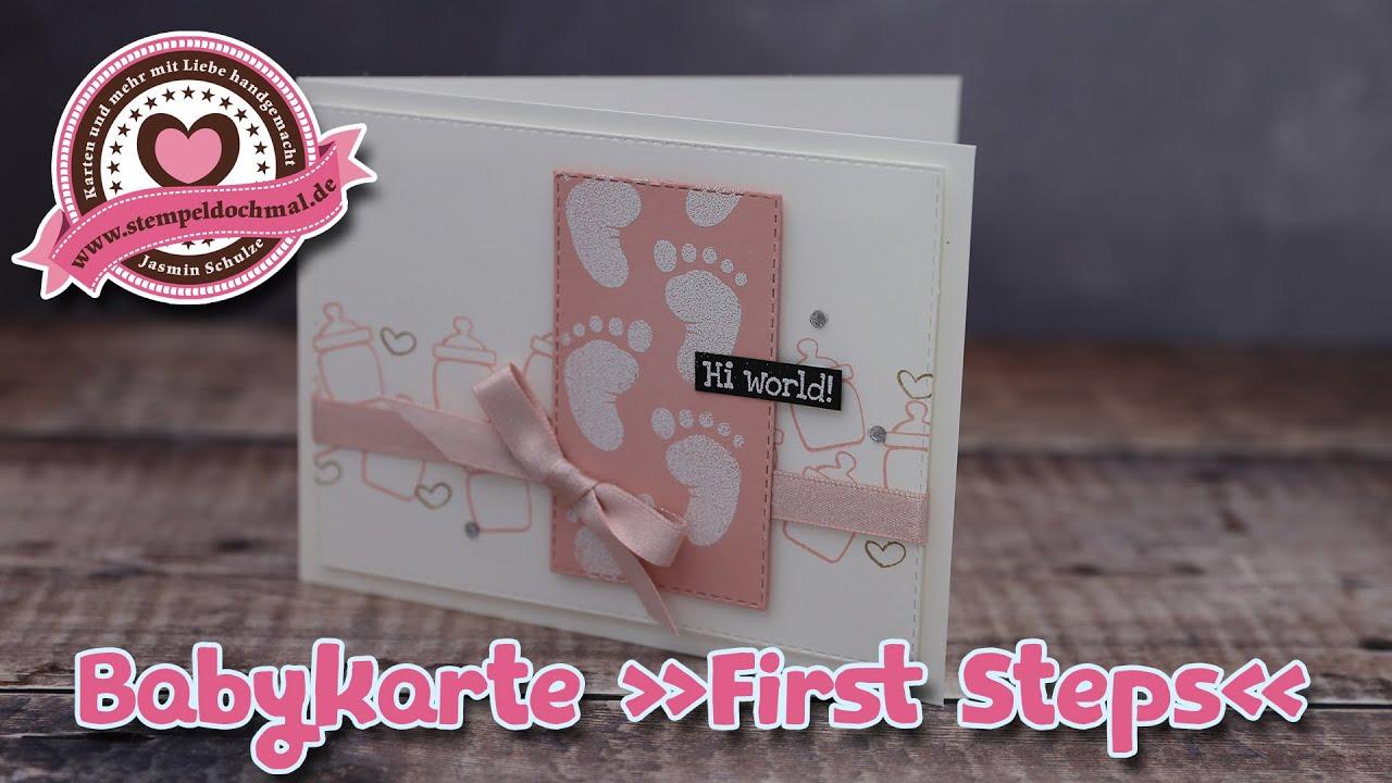 Tutorial Babykarte First Steps Mit Produkten Von Stampin Up