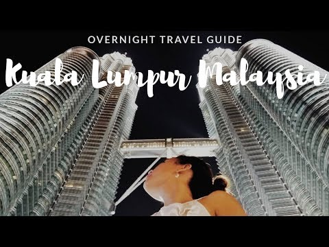 Places to visit in Kuala Lumpur  an Overnight Travel guide | Malaysia Travel Guide | Travel Vlog