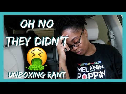 OH NO THEY DIDN'T 🤮 UNBOXING RANT 🤮