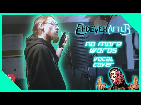 Endeverafter - No More Words (Vocal Cover)