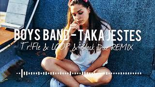 BOYS BAND - Taka Jesteś (TriFle & LOOP & Black Due Remix) NOWOŚĆ DISCO POLO 2018 mp3