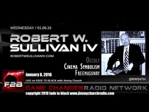 Ep. 383 FADE to BLACK Jimmy Church w/ Robert Sullivan IV: Cinema Symbolism LIVE