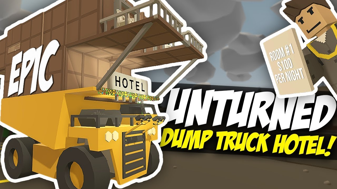 DUMP TRUCK HOTEL - Unturned Mobile Hotel | Funny Moments!