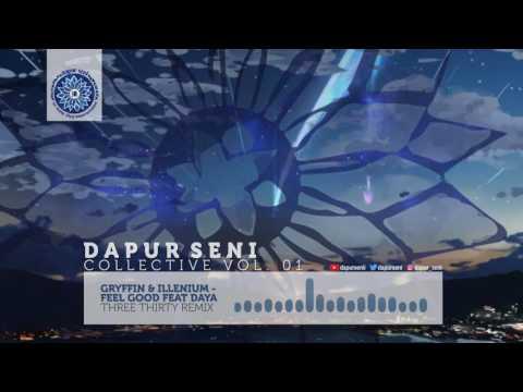 Griffin & Illenium - Feel Good (330 Remix) feat Daya