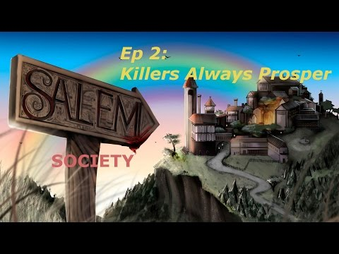 The Salem Society (2): Killers Always Prosper