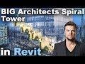BIG Architects Spiral Tower in Revit Tutorial