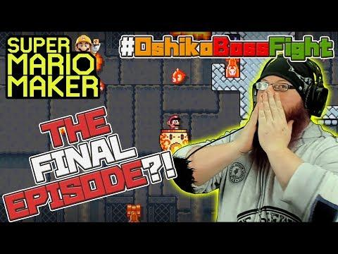 ULTIMATE GRAND SUPREME FINALE - Super Mario Maker - OSHIKOROSU Vs. #OshikoBossFight [6]