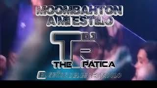 MOOMBAHTON A MI ESTILO BY DJ THE PATICA
