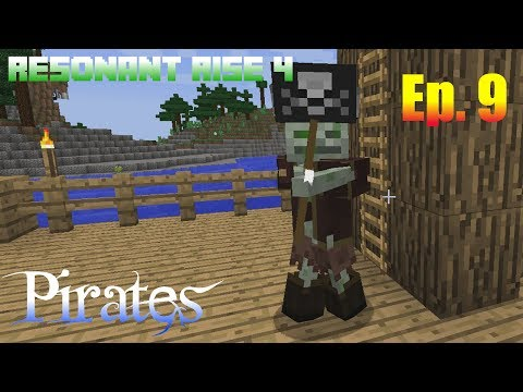 Modded Minecraft - Resonant Rise 4 Ep. 9 - Pirates!