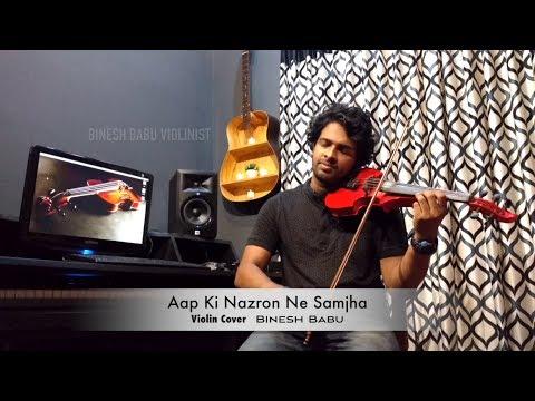 AAP KI NAZRON NE | VIOLIN Cover Feat Binesh Babu!!!