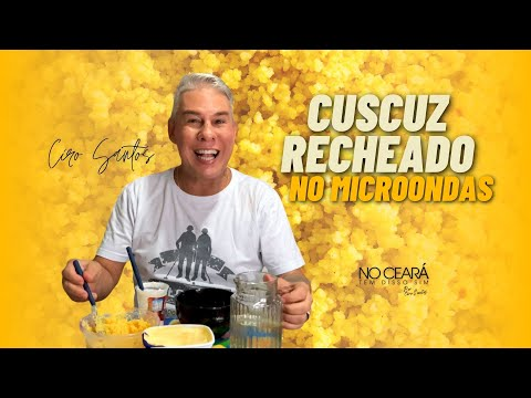 Receita Rápida - Cuscuz recheado no Microondas   Ciro Santos
