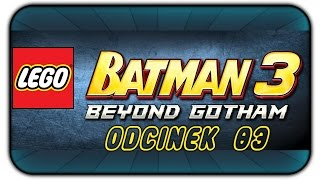 LEGO Batman 3: Beyond Gotham (#3) Superman na randce