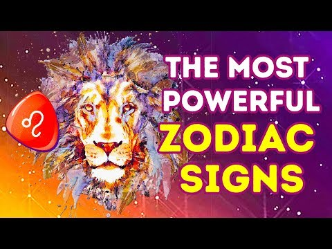 Here Are The Most Powerful Zodiac Signs
