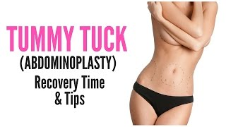 Tummy Tuck Recovery Time Tips