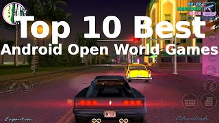 Top 10 Best Open World  Android Games