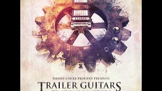 Audio Imperia Trailer Guitars Vol 1 Walkthrough Danny Cocke
