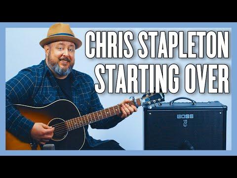 Chris Stapleton Starting Over Guitar Lesson + Tutorial