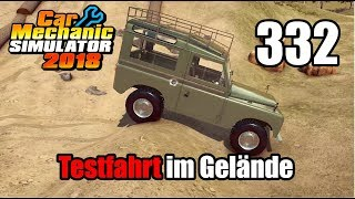 Auto Werkstatt Simulator 2018 ► CAR MECHANIC SIMULATOR Gameplay #332 [Deutsch|German]