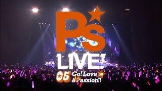 P's LIVE!05 Go! Love&Passion!!」11月26日(日)横浜アリーナにて開催...