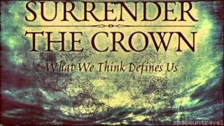 Surrender The Crown   - Fall Like Rain