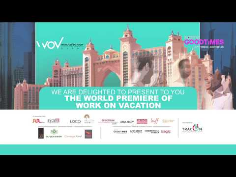 Work On Vacation - Dubai 2018