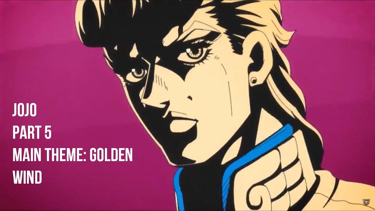 JoJo Part 5 OST - Il vento d'oro (Improved MET Ver ) - YouTube