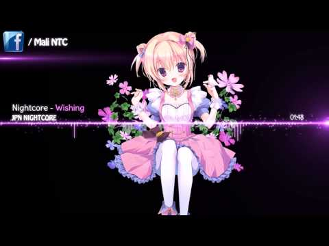 Nightcore   Wishing「Kana Nishino」